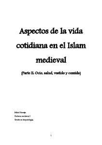 Aspectos de la vida cotidiana en el Islam medieval