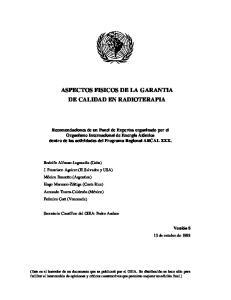 ASPECTOS FISICOS DE LA GARANTIA DE CALIDAD EN RADIOTERAPIA