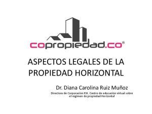 ASPECTOS LEGALES DE LA PROPIEDAD HORIZONTAL