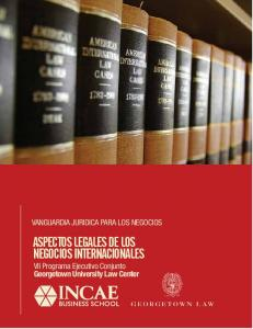 ASPECTOS LEGALES DE LOS NEGOCIOS INTERNACIONALES