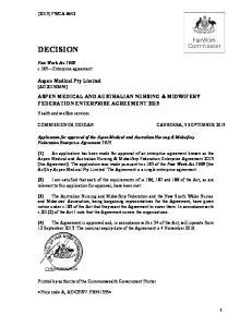 ASPEN MEDICAL AND AUSTRALIAN NURSING & MIDWIFERY FEDERATION ENTERPRISE AGREEMENT 2013 COMMISSIONER DEEGAN CANBERRA, 5 SEPTEMBER 2013