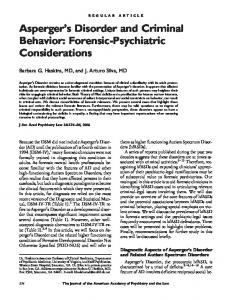 Asperger s Disorder and Criminal Behavior: Forensic-Psychiatric Considerations