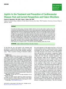 Aspirin in the Treatment and Prevention of Cardiovascular Disease: Past and Current Perspectives and Future Directions