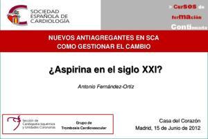 Aspirina en el siglo XXI?