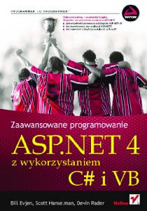 ASP.NET 4 z wykorzystaniem C# i VB. Zaawansowane programowanie