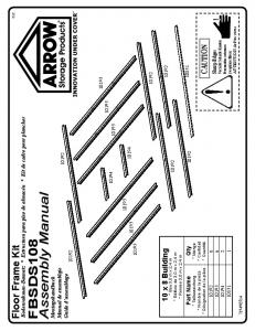 Assembly Manual FBSDS108. Floor Frame Kit CAUTION. 10 x 8 Building. Sharp Edges. Qty. Part Name