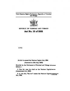 [Assented to 13th July, 2005] Third Session Eighth Parliament Republic of Trinidad and Tobago REPUBLIC OF TRINIDAD AND TOBAGO [L.S