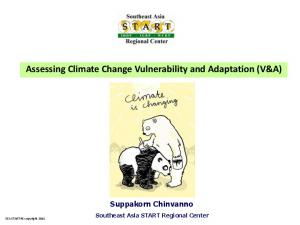 Assessing Climate Change Vulnerability and Adaptation (V&A)