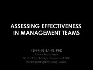 ASSESSING EFFECTIVENESS IN MANAGEMENT TEAMS