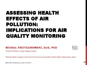 ASSESSING HEALTH EFFECTS OF AIR POLLUTION: IMPLICATIONS FOR AIR QUALITY MONITORING