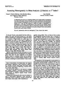 Assessing Heterogeneity in Meta-Analysis: Q Statistic or I 2 Index?