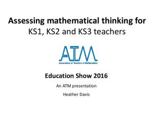 Assessing mathematical thinking for KS1, KS2 and KS3 teachers