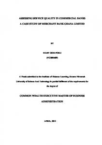 ASSESSING SERVICE QUALITY IN COMMERCIAL BANKS A CASE STUDY OF MERCHANT BANK GHANA LIMITED