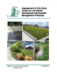Assessment of Life Cycle Costs for Low Impact Development Stormwater Management Practices