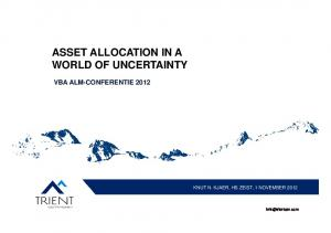 ASSET ALLOCATION IN A WORLD OF UNCERTAINTY