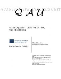 ASSET LIQUIDITY, DEBT VALUATION, AND CREDIT RISK