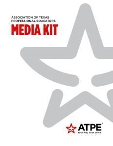 ASSOCIATION OF TEXAS PROFESSIONAL EDUCATORS MEDIA KIT