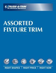 ASSORTED FIXTURE TRIM