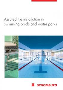 Assured tile installation in swimming pools and water parks
