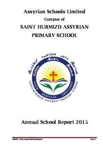 Assyrian Schools Limited SAINT HURMIZD ASSYRIAN PRIMARY SCHOOL