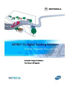 ASTRO 25 Digital Trunking Solutions