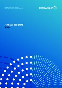 ASX-Iisted Sydney Airport comprises Sydney Airport Limited and Sydney Airport Trust 1. Annual Report 2014