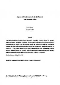 Asymmetric Information in Credit Markets and Monetary Policy
