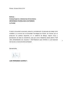 Atentamente, LUIS FERNANDO GAVIRIA T. Pereira, Octubre 28 de 2.014