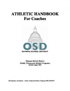 ATHLETIC HANDBOOK For Coaches Olympia School District Health, Fitness and Athletic Programs Revised August, 2010