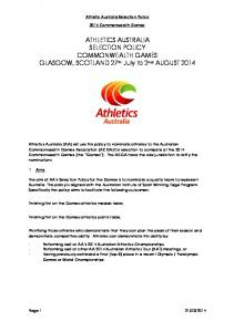 ATHLETICS AUSTRALIA SELECTION POLICY COMMONWEALTH GAMES GLASGOW, SCOTLAND 27 th July to 2 nd AUGUST 2014