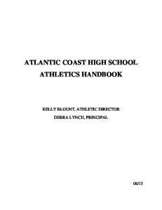 ATLANTIC COAST HIGH SCHOOL ATHLETICS HANDBOOK