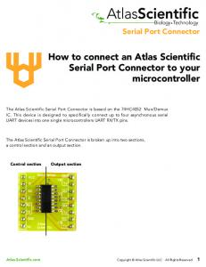 AtlasScientific. How to connect an Atlas Scientific Serial Port Connector to your microcontroller. Serial Port Connector. Biology Technology