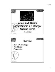 Atmel AVR Basics Atmel Studio 7 & Xmega Arduino Demo