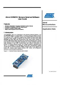 Atmel AVR4016: Sensors Xplained Software User Guide. Atmel Microcontrollers. Application Note. Features. 1 Introduction