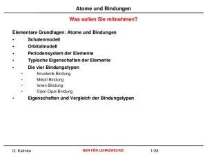 Atome und Bindungen. Was sollen Sie mitnehmen?