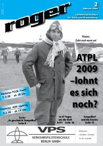 ATPL 2009 lohnt. es sich noch? Piloten, Zieht euch warm an! Februar Luftfahrtnachrichten für Berlin und Brandenburg