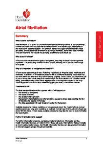 Atrial fibrillation. Summary. What is atrial fibrillation?
