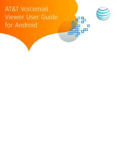 AT&T Voic Viewer User Guide for Android