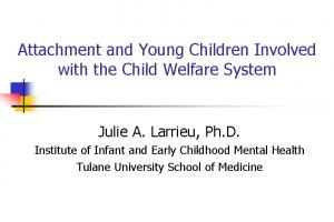 Attachment and Young Children Involved with the Child Welfare System