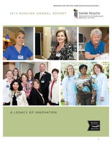 Attachment OO3b, 2012 Shore Health System Nursing Annual Report 2012 NURSING ANNUAL REPORT