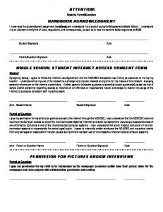 ATTENTION: HANDBOOK ACKNOWLEDGMENT MIDDLE SCHOOL STUDENT INTERNET ACCESS CONSENT FORM