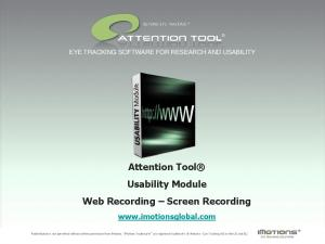 Attention Tool Usability Module Web Recording Screen Recording