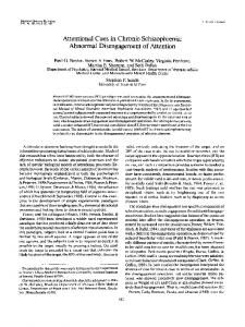 Attentional Cues in Chronic Schizophrenia: Abnormal Disengagement of Attention