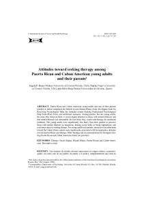 Attitudes toward seeking therapy among Puerto Rican and Cuban American young adults and their parents 1