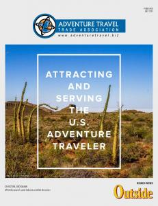 ATTRACTING AND SERVING THE U.S. ADVENTURE TRAVELER