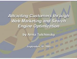 Attracting Customers through Web Marketing and Search Engine Optimization