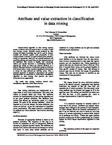 Attribute and value extraction in classification in data mining
