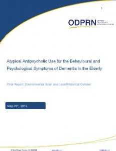 Atypical Antipsychotic Use for the Behavioural and Psychological Symptoms of Dementia in the Elderly