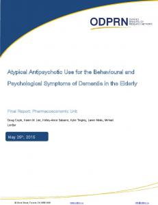 Atypical Antipsychotic Use for the Behavioural and. Psychological Symptoms of Dementia in the Elderly