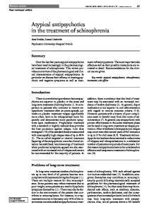 Atypical antipsychotics in the treatment of schizophrenia